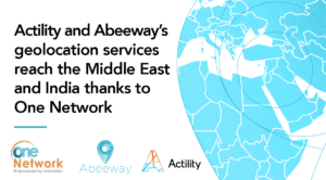 "Image with embedded text saying: ""Actility and Abeeway's geolocation services reach the Middle East and India thanks to One Network"""
